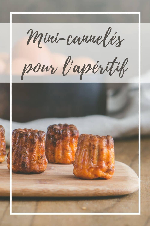 Des mini-cannelés salés pour l'apéritif. Moelleux et gourmands, c'est une touche originale pour épater vos invités.