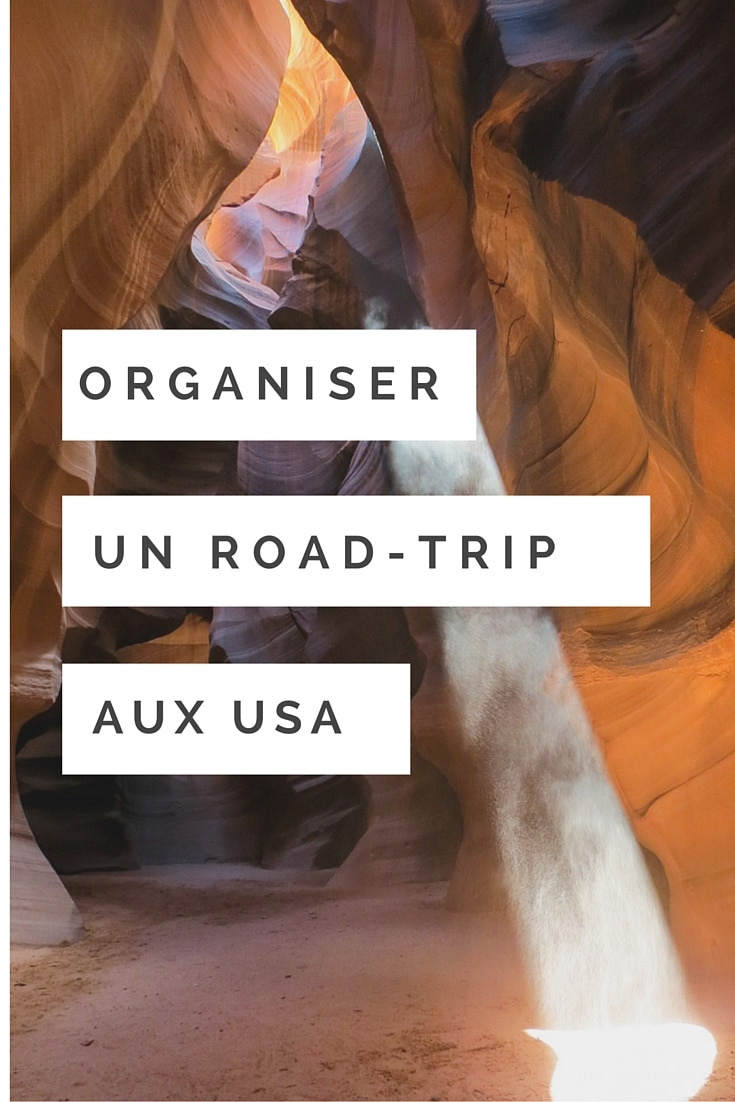Mes conseils pour organiser un road-trip aux Etats-Unis
