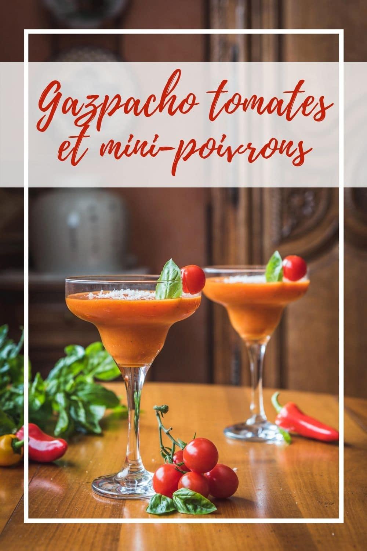 Ce gazpacho de tomates et mini-poivrons est frais et légèrement sucré/salé pour une entrée originale qui prolonge l'été.