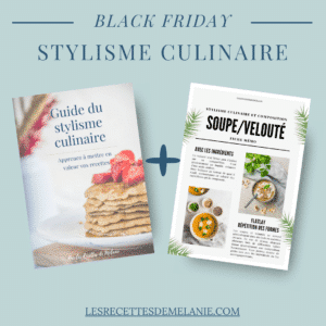 Offre spéciale Black Friday - Stylisme culinaire