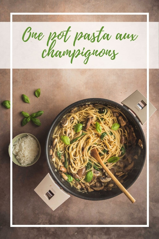 Ce one pot pasta aux champignons est à la fois simple à réaliser, pratique et tellement savoureux!
