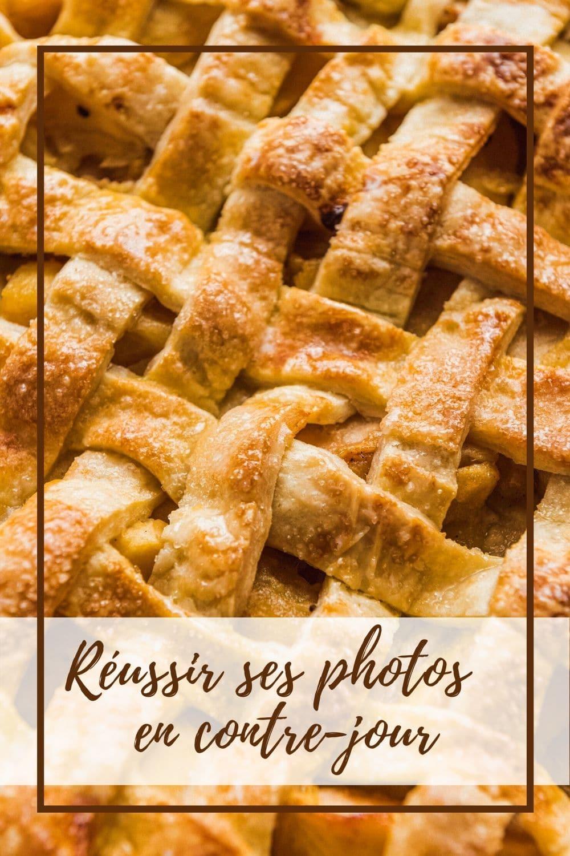 Je vous donne tous mes conseils pour réussir vos photos culinaires à contre-jour.